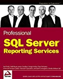 img - for Professional SQL Server Reporting Services book / textbook / text book