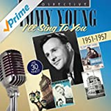 Jimmy Young: I'll Sing to You: His 30 Finest (1951-1957)
