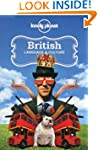 Lonely Planet British Language & Cult...
