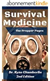 The Prepper Pages: A Surgeon's Guide to Scavenging Items for a Medical Kit, and Putting Them to Use While Bugging Out (English Edition)