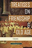 Treatises on Friendship & Old Age (Another Leaf Press)