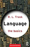 Language: The Basics (0415340195) by Trask, R.L.