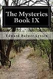 The Mysteries Book IX