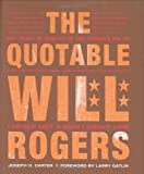img - for Quotable Will Rogers, The book / textbook / text book