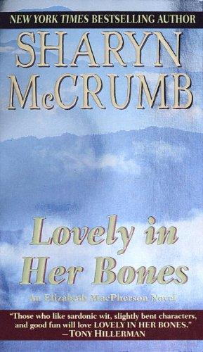 Lovely in Her Bones (Elizabeth MacPherson, #2)