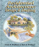 img - for Residential Architecture: Design and Drafting by Ernest R. Weidhaas (1998-01-12) book / textbook / text book