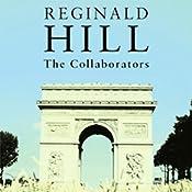 The Collaborators | [Reginald Hill]