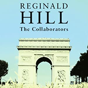 The Collaborators | [Reginald Hill]