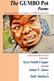 img - for The GUMBO POT Poems: A Savory Recipe for Life, Community & GUMBO Through Poetry book / textbook / text book
