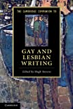 The Cambridge Companion to Gay and Lesbian Writing (Cambridge Companions to Literature)