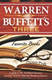 Warren Buffetts 3 Favorite Books: A Guide to the Intelligent Investor, Security Analysis, and the Wealth of Nations by Pysh, Preston George (2012) Paperback