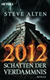 img - for 2012 - Schatten der Verdammnis: Roman (German Edition) book / textbook / text book