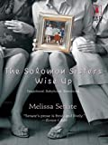 img - for The Solomon Sisters Wise Up (Red Dress Ink Novels) book / textbook / text book