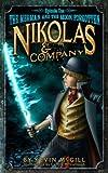 Nikolas and Company Book 1: The Merman and the Moon Forgotten (Nikolas and Company Episode)