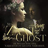 Wilkie Collins Mrs. Zant and the Ghost Unabridged Audiobook for Free