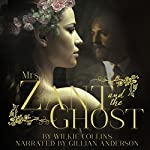 Mrs. Zant and the Ghost | Wilkie Collins