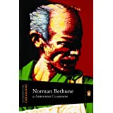 Extraordinary Canadians: Norman Bethuneby Adrienne Clarkson