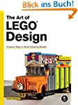 The Art of LEGO Design: Creative Ways...