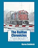 The Railfan Chronicles, Grand Trunk Western Railroad Book 4: Holly Subdivision Mainline Action 1975 to 2000