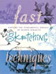 Fast Sketching Techniques: Capture th...