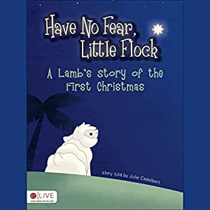 Have No Fear, Little Flock Audiobook