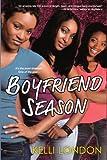 Boyfriend Season (Turtleback School & Library Binding Edition)