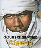 Algeria (Cultures of the World)