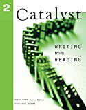 Catalyst 2: Writing from Reading (0618549749) by Jones, Steve