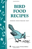 img - for Bird Food Recipes: Storey Country Wisdom Bulletin A-137 book / textbook / text book