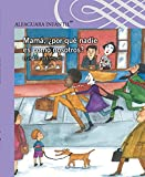 img - for Mam ,  por qu  nadie es como nosotros? (Spanish Edition) book / textbook / text book