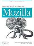 img - for Creating Applications with Mozilla by David Boswell (2002-09-01) book / textbook / text book