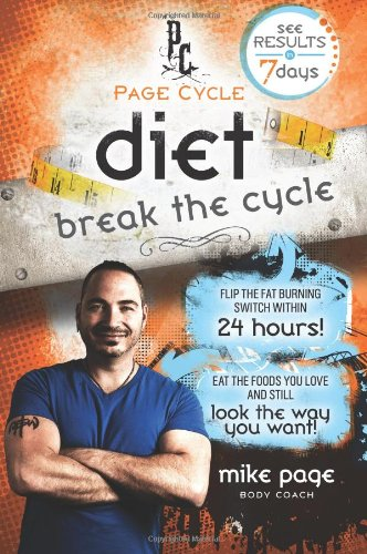 Page Cycle Diet: Break The Cycle, by Mike Page