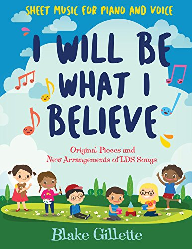 I Will Be What I Believe [book] [Blake Gillette] (Tapa Blanda)