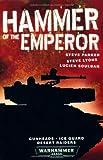 img - for Hammer of the Emperor. Lucian Soulban, Steve Parker, Steve Lyons book / textbook / text book