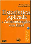 img - for Estatistica Aplicada a Administracao Com Excel book / textbook / text book