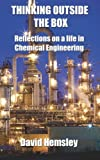 img - for Thinking Outside the Box: Reflections on a life in Chemical Engineering book / textbook / text book