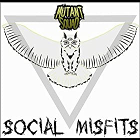 Social Misfits