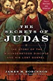 Secrets of Judas (006117064X) by Robinson, James M.