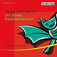 Der kleine Dämonenberater Hörbuch von Christopher Moore Gesprochen von: Simon Jäger