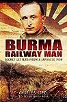 Burma Railway Man : Secret Letters fr...