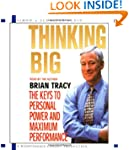 Thinking Big: The Keys to Personal Po...
