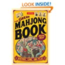 The Great Mahjong Book: History, Lore, and Play