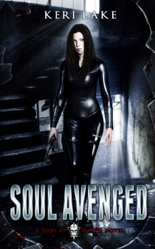 Soul Avenged (Sons of Wrath, #1) by Keri Lake