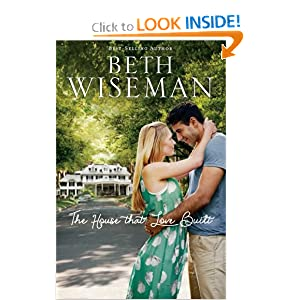 The House that Love Built - Beth Wiseman