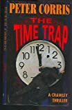 The Time Trap (0732250161) by Corris, Peter