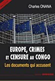Europe, Crimes et Censure au Congo