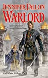 img - for Warlord: Book Six of the Hythrun Chronicles (Hythrun Chronicles: Wolfblade Trilogy) book / textbook / text book
