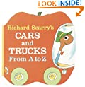 Richard Scarry's Cars and Trucks from A to Z [RICHARD SCARRYS CARS & TR]