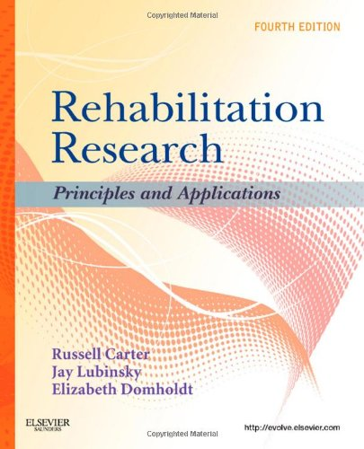 Rehabilitation Research: Principles and Applications, 4e
