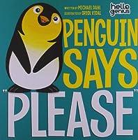 "Penguin Says ""Please"""